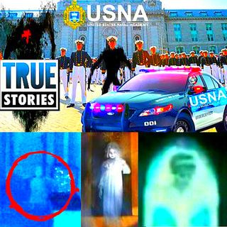 🔴 US Naval Academy Police Officers True Ghost Stories From The USNA  👻 True Ghost Stories Compilation 2020