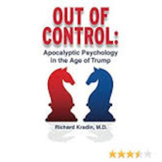 Out of Control: Apocalyptic Psychology in the Age of Trump
