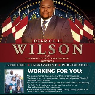 EP: 140 Candidate Derrick J. Wilson Joins Me At The Table To Share His Plan For District 3 If He Wins The Election