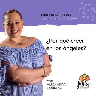 Ep. 060 - Por qué creer en los ángeles con Ximena Motavel