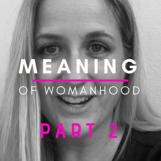 Critique (Part 2): The Ultimate Meaning Of True Womanhood ❃John Piper❃