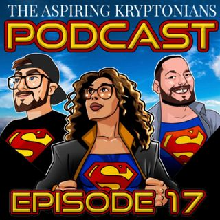 Ep #17 - Superman & Lois Finale, Justice Society WWII, & Superman Comic Catch-Ups