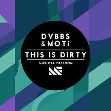 DVBBS & MOTI - This Is Dirty