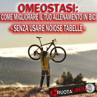 Omeostasi: Come migliorare l'Allenamento in bici. -Senza Noiose Tabelle-