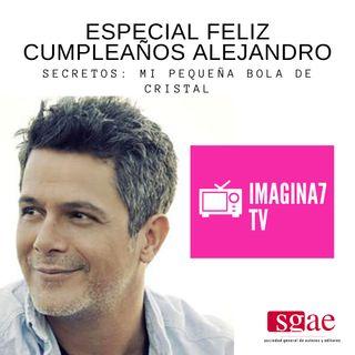 ESPECIAL FELIZ CUMPLEAÑOS ALEJANDRO SANZ (IMAGINA7 SOLIDARIA BENIDORM SGAE & COPYRIGHT) 50543145R