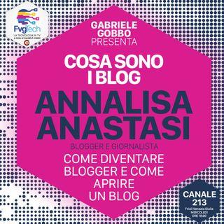 12 - Blog: cosa sono e come si fanno. Ospite Annalisa Anastasi