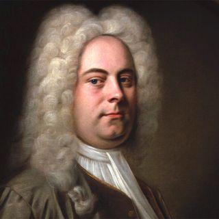 I notturni Ameria Radio  26 febbraio  2021 Musiche di  Georg Friedrich Händel