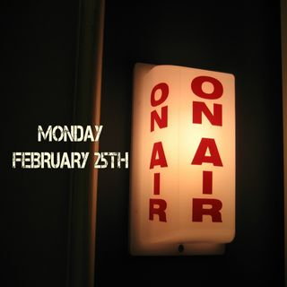 Monday, February 25th