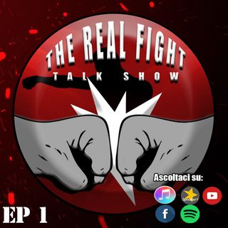 The Real FIGHT Talk Show EP1: Preview UFC 249