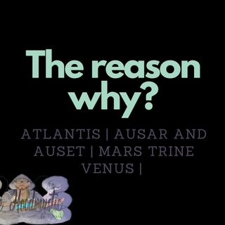 Atlantis | Ausar and Auset | Mars trine Venus | Sidereal Astrology