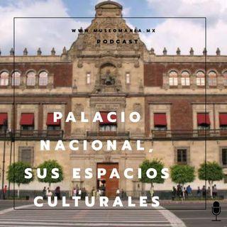 Palacio Nacional, sus espacios culturales