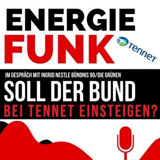 E&M ENERGIEFUNK - Soll der Bund bei Tennet einsteigen? - Podcast für die Energiewirtschaft