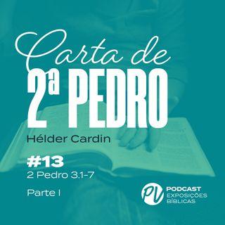 2 Pedro 3.1-7 (Parte 1) - Hélder Cardin