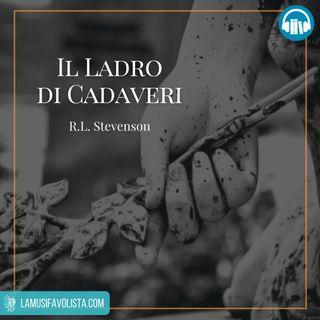 IL LADRO DI CADAVERI • R.L. Stevenson ☎ Audioracconto ☎ Storie per Notti Insonni  ☎