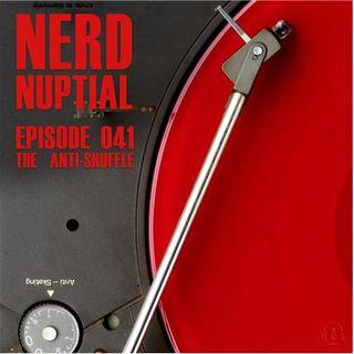 Episode 041 - The Anti-Shuffle