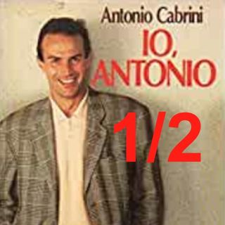 """""""Io, Antonio"""" - Capitolo 1, SECONDA parte"""