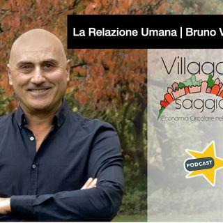 La relazione umana | Bruno Vacciano