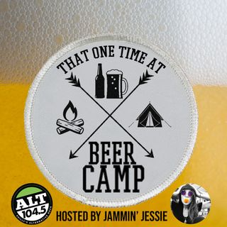 That One Time At Beer Camp- Ep. 3 Steve from 13th Child Brewery