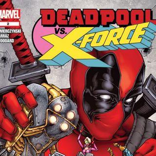 Source Material #165 Deadpool Versus X-Force (Marvel, 2014)