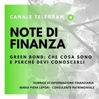 Note di Finanza | Green Bond - Cosa sono e perchè dovresti conoscerli