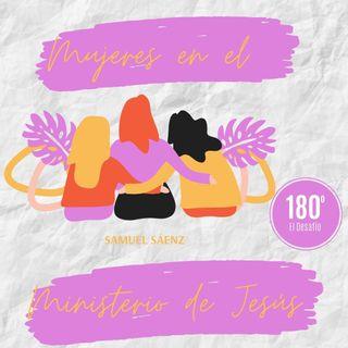 Episodio 10. Mujeres en el ministerio de Jesús parte 1