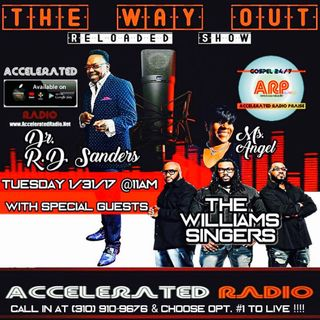 The Way Out Reloaded *The Williams Singers* 1/31/17