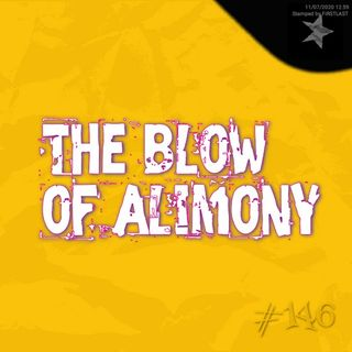The blow of alimony (#146)