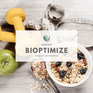 BiOptimize your Gut and feel Better!