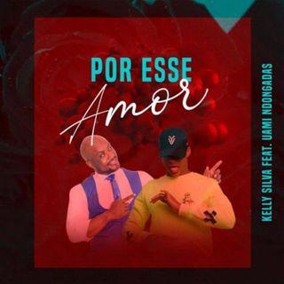 Por Esse Amor (Zouk) - Kelly Silva feat. Uami Ndongadas | Med News O Portal da Actualidade