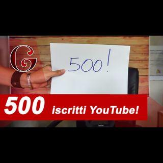 Episodio per i 500 iscritti al canale YouTube!