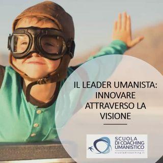 IL LEADER UMANISTA