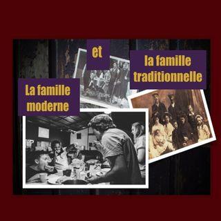 La famille moderne et la famille traditionnelle