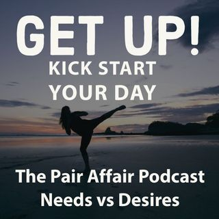 The Pair Affair Podcast-Needs And Desires #podcast #needs #desires