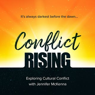 Conflict Rising with Jennifer McKenna