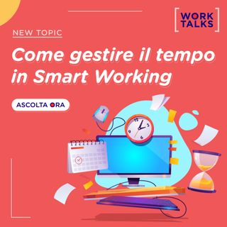 Come gestire il tempo in smart working?
