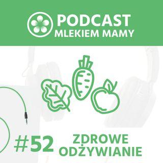 Podcast Mlekiem Mamy #52 - Zdrowe odżywianie w ciąży