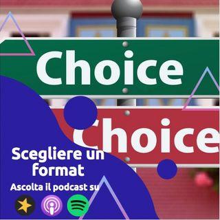 Come scegliere il proprio Format