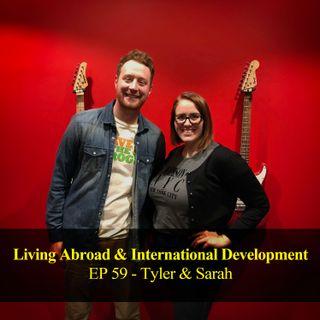 Living Abroad & International Development - Sarah & Tyler