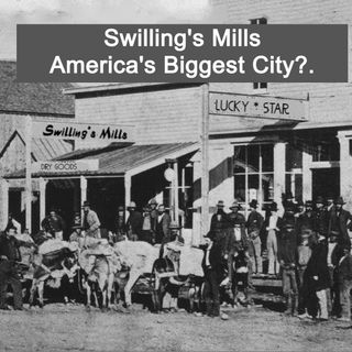 Swilling's Mills - Will it Become the Largest City in the U.S.?