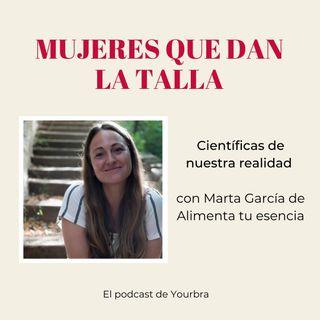 Científicas de nuestra realidad con Marta García