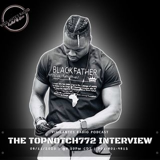 The TopNotch772 Interview.