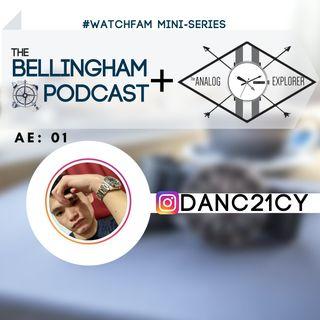 AE. 01 @DanC21cy #watchfam
