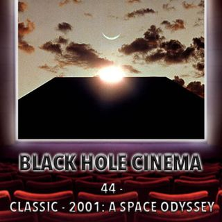 044 - CLASSIC - 2001: A Space Odyssey