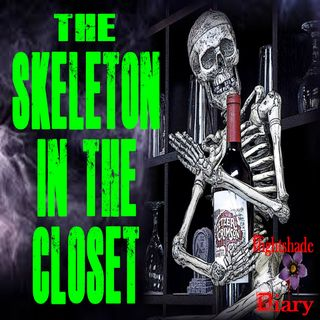 The Skeleton in the Closet | Hilarious Horror Story  | Podcast