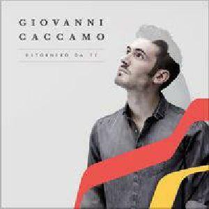 Giovanni Caccamo RITORNERÒ DA TE