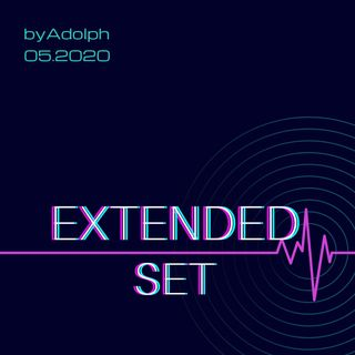 Adolfo Alvarado - Extended Set (05.2020)