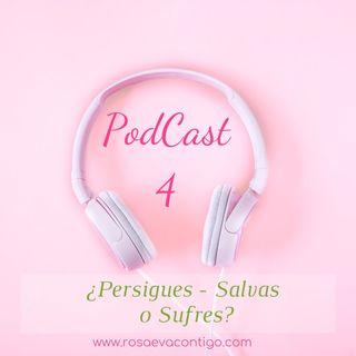Audio Tip 4 🌸 ¿Persigues - Salvas o Sufres?