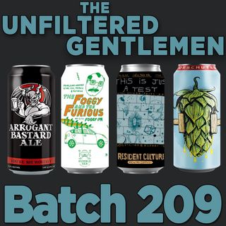 Batch209: Humble Sea's The Foggy and the Furious, Deschutes Fresh Squeezed, Resident Culture's This is Just a Test & Arrogant Bastard