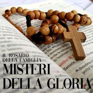 Il Rosario della Famiglia - Misteri della Gloria