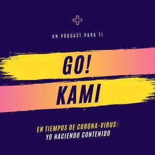 Go! Kami PARTE 1